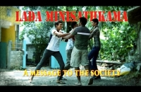 lada minisathkama -A message to the society (Official music video)